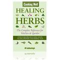 Cooking Well: Healing Herbs -