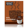 Gourmet Single Cup Coffee 100% Colombian Eight O'Clock -