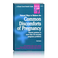 Natural Ways to Relieve Common Discomforts in Pregnancy