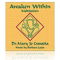 The Awaken Within Meditation CD by Dr. Cravatta -
