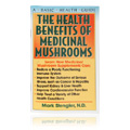 The Health Benefits Of Medicinal Mushrooms -