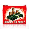 Coin Purses Show Me The Money 4'' x 3''