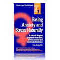 Easing Anxiety & Stress Naturally