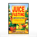 Juice Fasting + Detoxification -