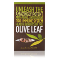 Book: Olive Leaf, Ancient Secret & Modern Miracle -