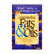 Understanding Fats and Oils -